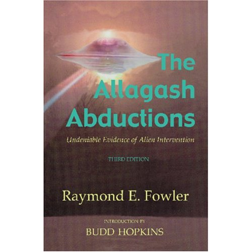 The Allagash Abductions by Ray Fowler