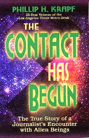 The Contact Has Begun by Phillip H. Krapf